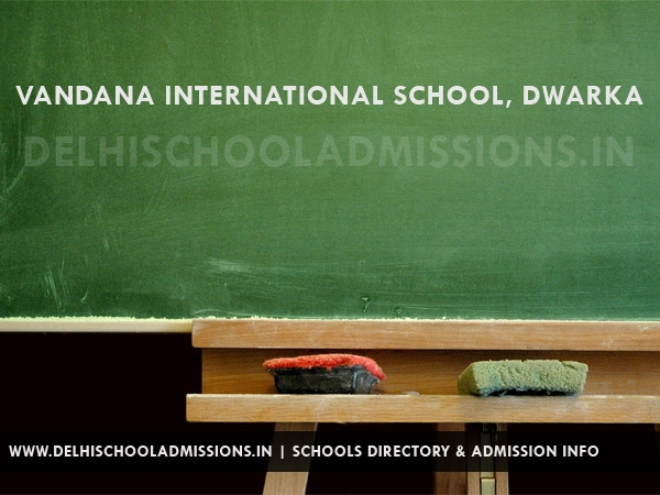 Vandana International School, Dwarka