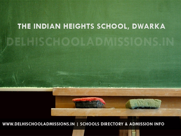 The Indian Heights School, Dwarka