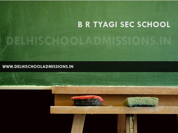 B R Tyagi Sec School
