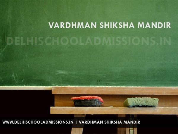 Vardhman Shiksha Mandir