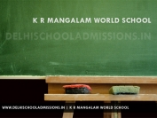 K R Mangalam World School Gurgaon