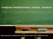 Vandana International School, Dwarka